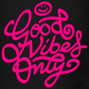 Good vibes only Bags & backpacks - Men's T-Shirt