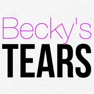 Becky's Tears Mugs & Drinkware - Men's T-Shirt