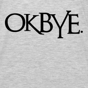 OK BYE Farewell Hoodies - Men's Premium Long Sleeve T-Shirt