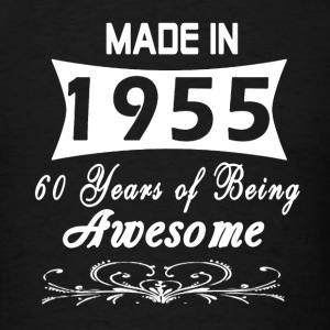 Made In 1955 - Men's T-Shirt