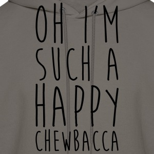 Happiest Chewbacca Ever T-Shirts - Men's Hoodie