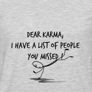 Dear Karma T-Shirts - Men's Premium Long Sleeve T-Shirt