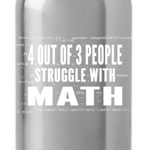 Math - Struggle - Water Bottle