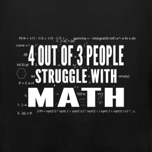 Math - Struggle - Men's Premium Tank