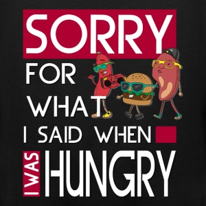 Hungry - Sorry for what I said - Men's Premium Tank