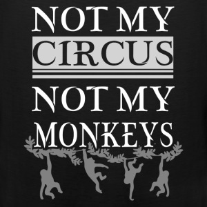 Circus - Not my Circus - Men's Premium Tank