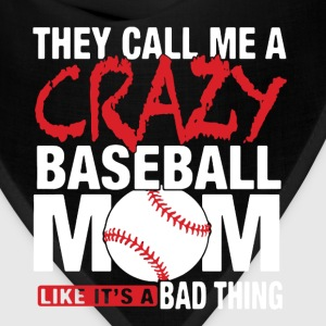 Crazy Baseball Mom Shirt - Bandana