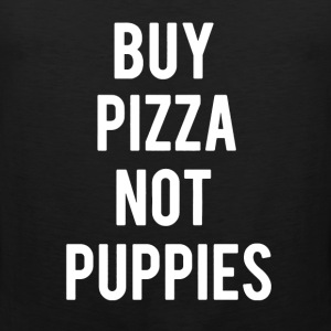 Buy Pizza Not Puppies - Men's Premium Tank