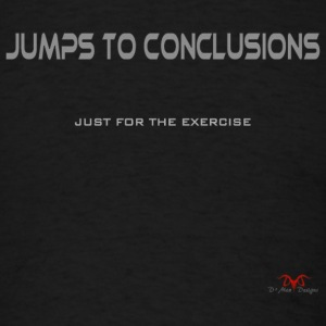 Jumps to Conclusions - Men's T-Shirt