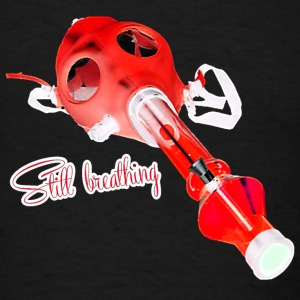 Still breathing - Men's T-Shirt