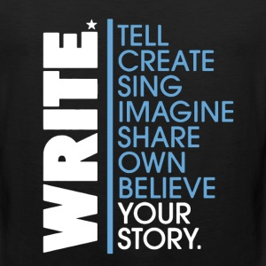 Write Shirt - Men's Premium Tank
