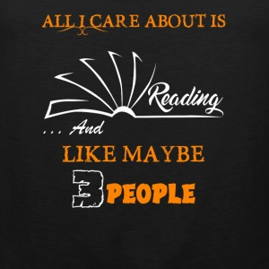 All I Care About Reading - Men's Premium Tank
