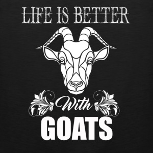 Life Is Better With Goats - Men's Premium Tank