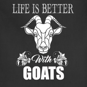 Life Is Better With Goats - Adjustable Apron