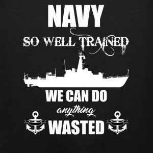 Well Trained Navy - Men's Premium Tank