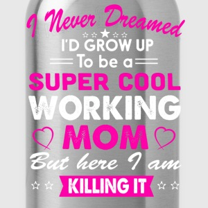 Super Cool Working Mom T-Shirt - Water Bottle