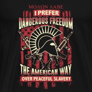 Dangerous Freedom Shirt - Men's Premium T-Shirt