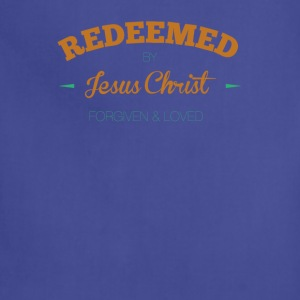 Redeemed-by-Jesus Christ Forgiven and Loved - Adjustable Apron