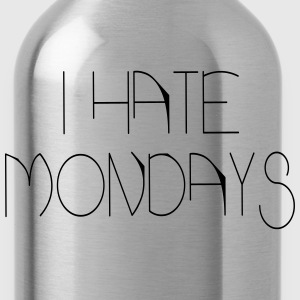 i hate mondays T-Shirts - Water Bottle