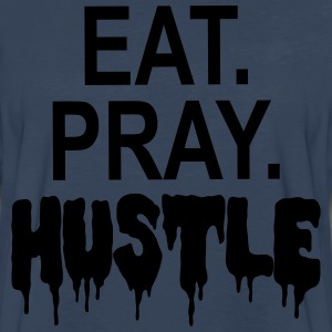 EAT PRAY HUSTLE T-Shirts - Men's Premium Long Sleeve T-Shirt