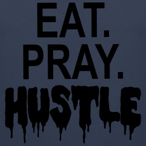 EAT PRAY HUSTLE T-Shirts - Men's Premium Tank