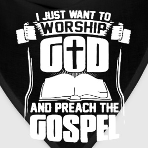 Worship God Shirt - Bandana