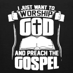 Worship God Shirt - Men's Premium Tank