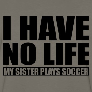 My Sister  Plays Soccer Baby & Toddler Shirts - Men's Premium Long Sleeve T-Shirt