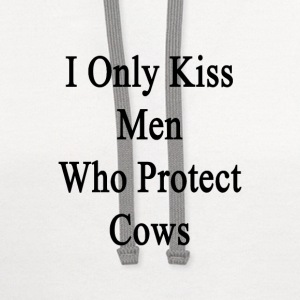 i_only_kiss_men_who_protect_cows Women's T-Shirts - Contrast Hoodie