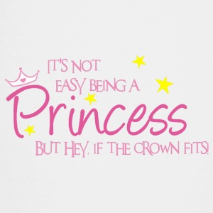 It's Not Easy Being A Princess Kids' Shirts - Toddler Premium T-Shirt