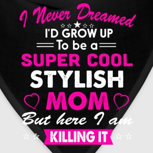 Super Cool Stylish Mom T-Shirt T-Shirts - Bandana