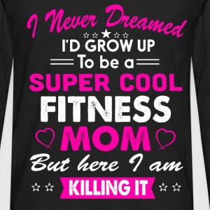 Super Cool Fitness Mom T-Shirt T-Shirts - Men's Premium Long Sleeve T-Shirt