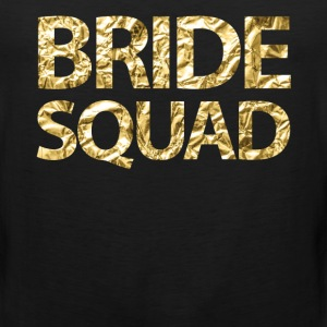 Bride Squad Faux Gold Foil For Bachelorette Party - Men's Premium Tank