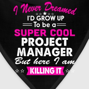 Super Cool Project Manager Women's Funny T-Shirt T-Shirts - Bandana