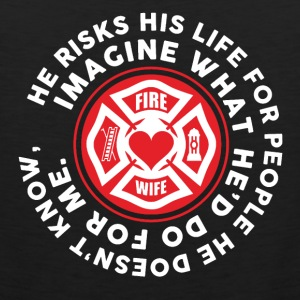 Firefighter Wife Shirt - Men's Premium Tank