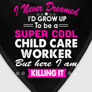 Super Cool Child Care Worker Women's Funny T-Shirt T-Shirts - Bandana