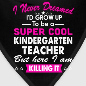 Super Cool Kindergarten Teacher Womens Funny Shirt T-Shirts - Bandana