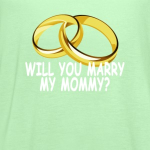 will_you_marry_my_mommy_ - Women's Flowy Tank Top by Bella