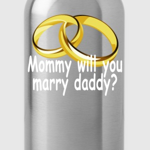 mommy_will_you_marry_daddy_ - Water Bottle