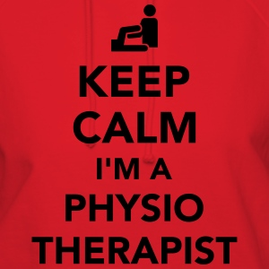 Keep calm I'm a physiotherapist T-Shirts - Women's Hoodie