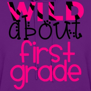 Wild About First Grade T-Shirts - Women's Hoodie