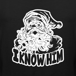 i know him - Men's Premium Tank