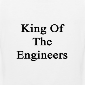 king_of_the_engineers T-Shirts - Men's Premium Tank