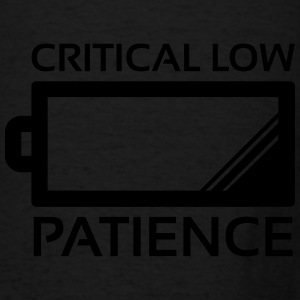Critical Low Patience Hoodies - Men's T-Shirt