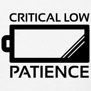 Critical Low Patience Baby Bibs - Men's T-Shirt