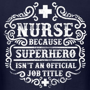 Nurse - Superhero Long Sleeve Shirts - Men's T-Shirt