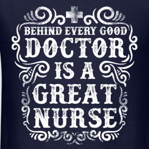 Great Nurse Quote Long Sleeve Shirts - Men's T-Shirt