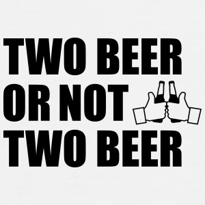 Two Beer or not two beer Sportswear - Men's Premium T-Shirt