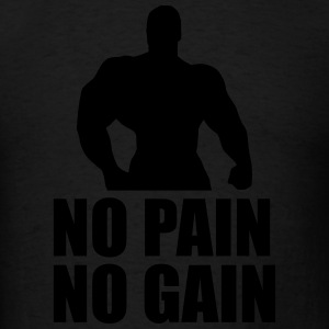 No Pain No Gain Sportswear - Men's T-Shirt