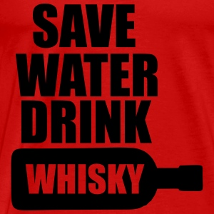 Save Water drink Whisky Sportswear - Men's Premium T-Shirt